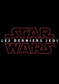 Star Wars 8 - Les Derniers Jedi (2018)