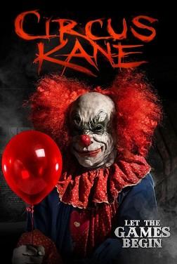 Circus Kane (2018)