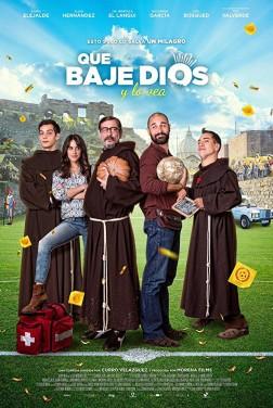 Que baje Dios y lo vea (2017)