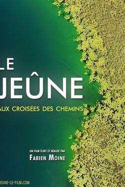 Le Jeûne, aux croisées des chemins (2019)