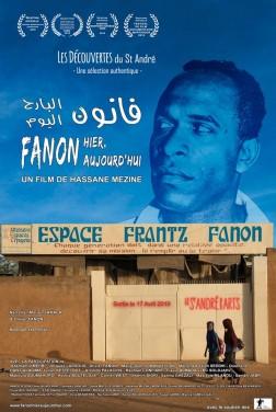 Fanon hier, aujourd'hui (2019)