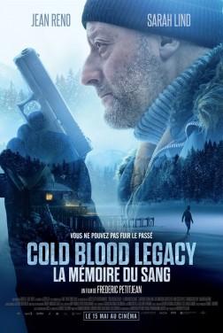 Cold Blood Legacy - La mémoire du sang (2019)