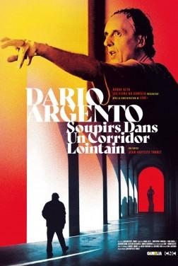 Dario Argento : soupirs dans un corridor lointain (2019)