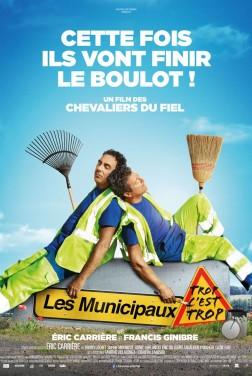 Les Municipaux, trop c'est trop ! (2019)