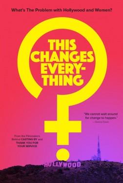 Tout peut changer, Et si les femmes comptaient à Hollywood ? (2020)