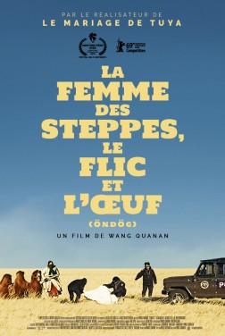La Femme des steppes, le flic et l'oeuf (2020)