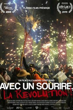 Avec Un Sourire, La Révolution ! (2021)