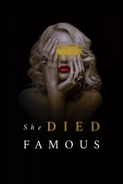 She Died Famous (2021)