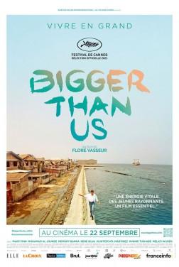 Bigger Than Us (2021)