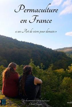Permaculture en France, un Art de vivre pour demain (2021)
