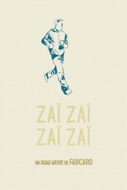 Zaï Zaï Zaï Zaï (2022)